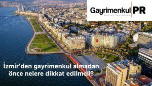 İzmir'den konut almadan önce bilinmesi gereken 8 konu
