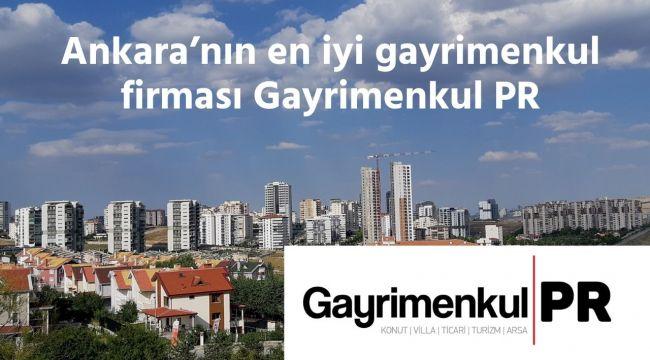 Ankara'nın en iyi gayrimenkul firması Gayrimenkul PR